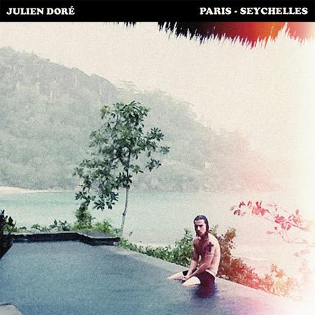 Julien Doré Paris Seychelles