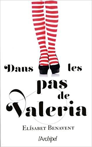 Dans les pas de Valeria